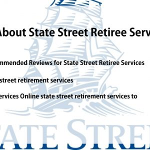 All About State Street Retiree Services