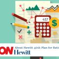 About Hewitt 401k Plan for Retirement