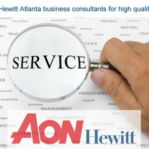 Visit Aon Hewitt Atlanta business consultants for high quality services