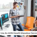Why Use An AON Hewitt Glassdoor Services ?